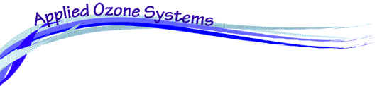 Welcome, Applied Ozone Systems, Ozone Activated Oxygen